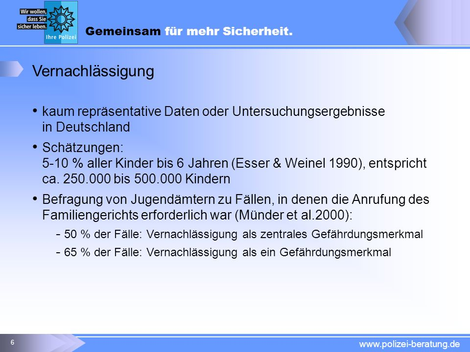 Vernachlässigung kaum repräsentative Daten oder Untersuchungsergebnisse in Deutschland.