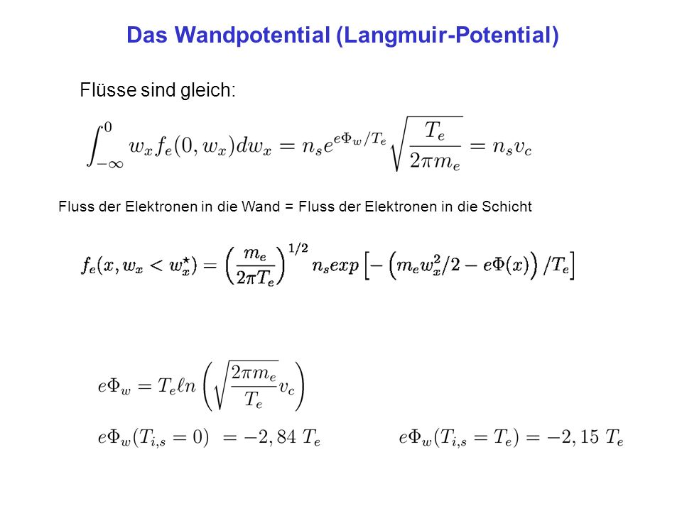 Das Wandpotential (Langmuir-Potential)