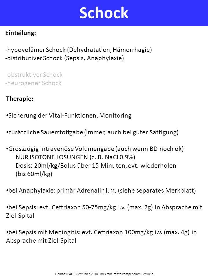 Gemäss PALS-Richtlinien 2010 und Arzneimittelkompendium Schweiz