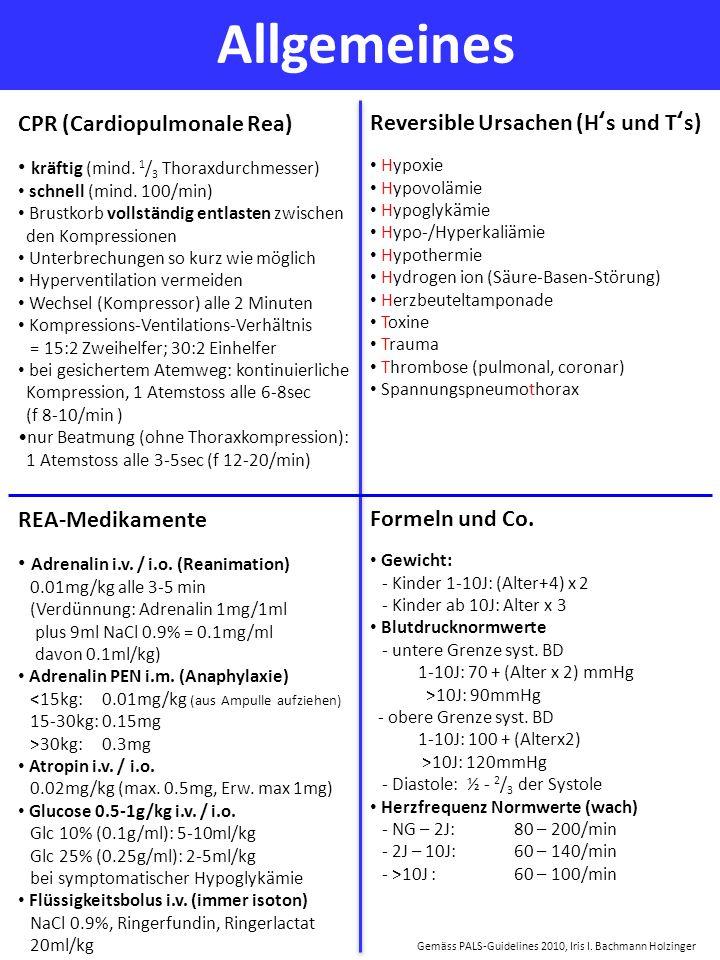 Gemäss PALS-Guidelines 2010, Iris I. Bachmann Holzinger