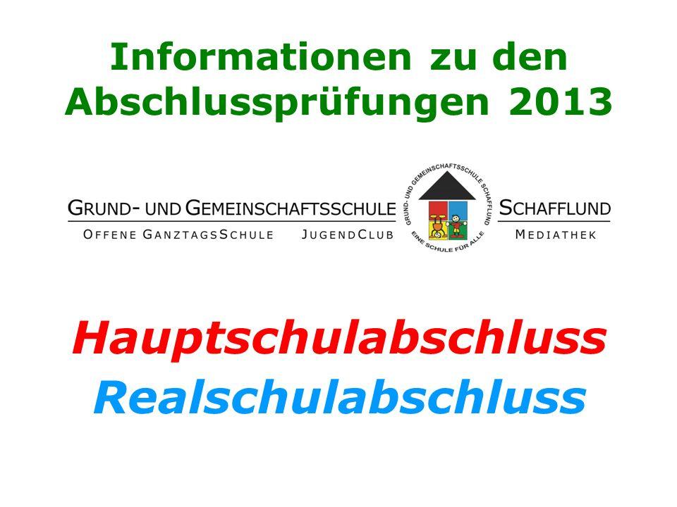 Informationen zu den Abschlussprüfungen 2013