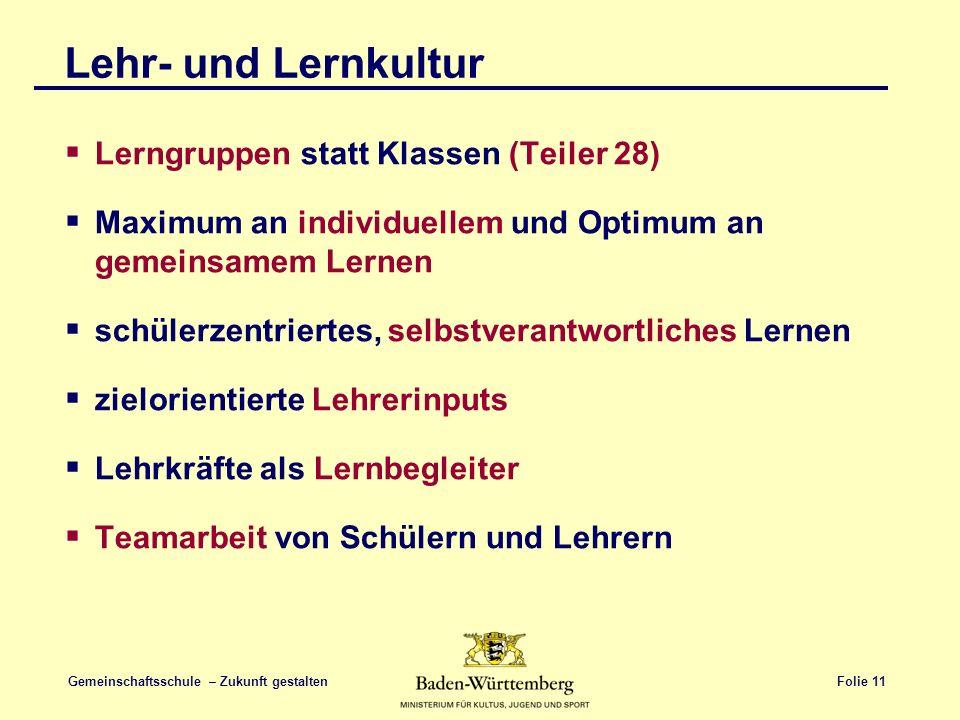 Lehr- und Lernkultur Lerngruppen statt Klassen (Teiler 28)