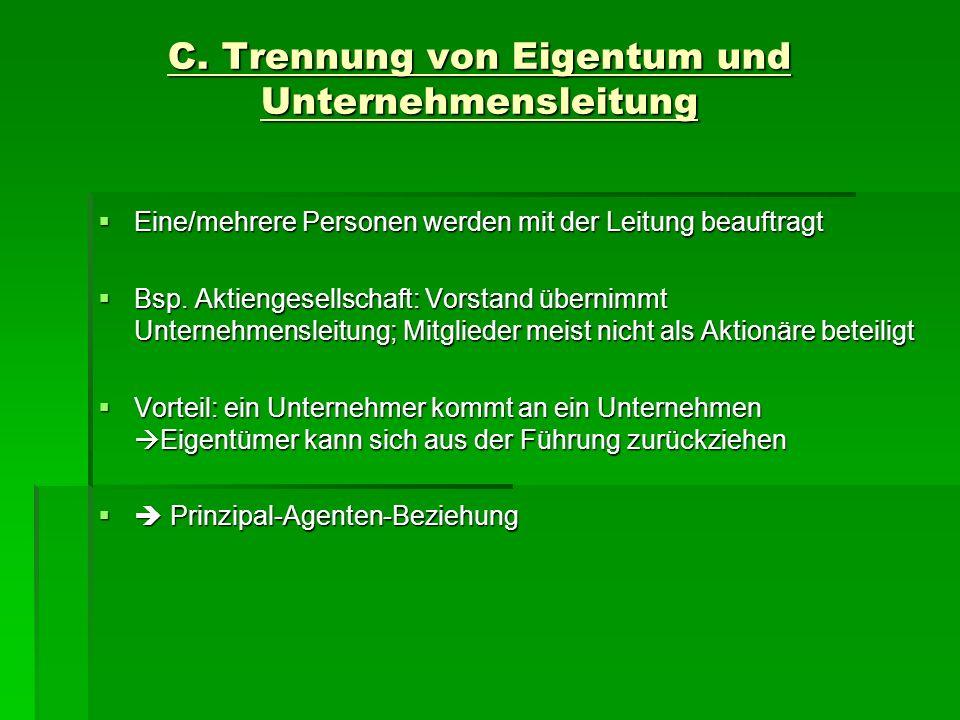 C. Trennung von Eigentum und Unternehmensleitung