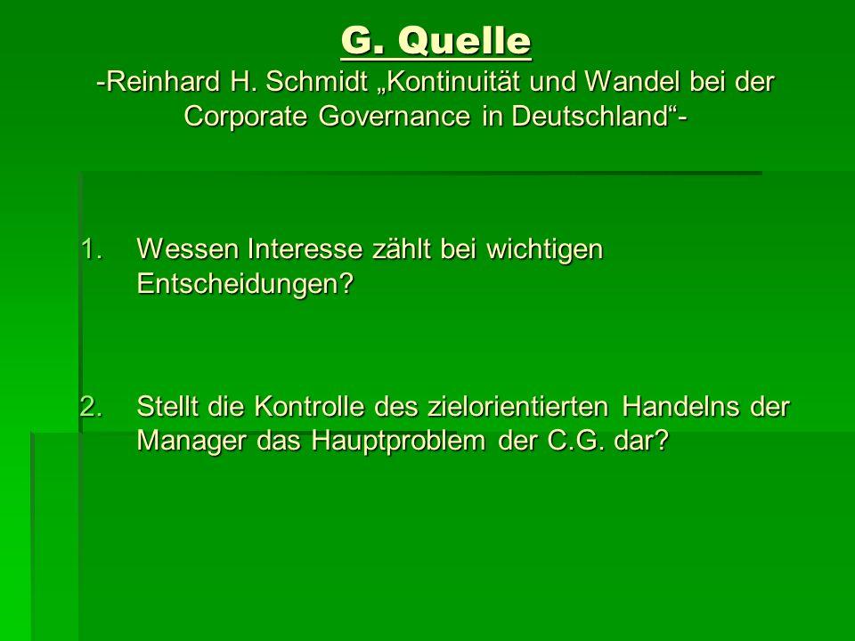 """G. Quelle -Reinhard H. Schmidt """"Kontinuität und Wandel bei der Corporate Governance in Deutschland -"""
