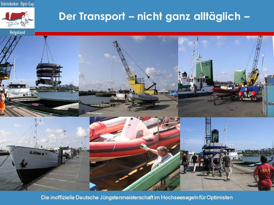 Der Transport – nicht ganz alltäglich –