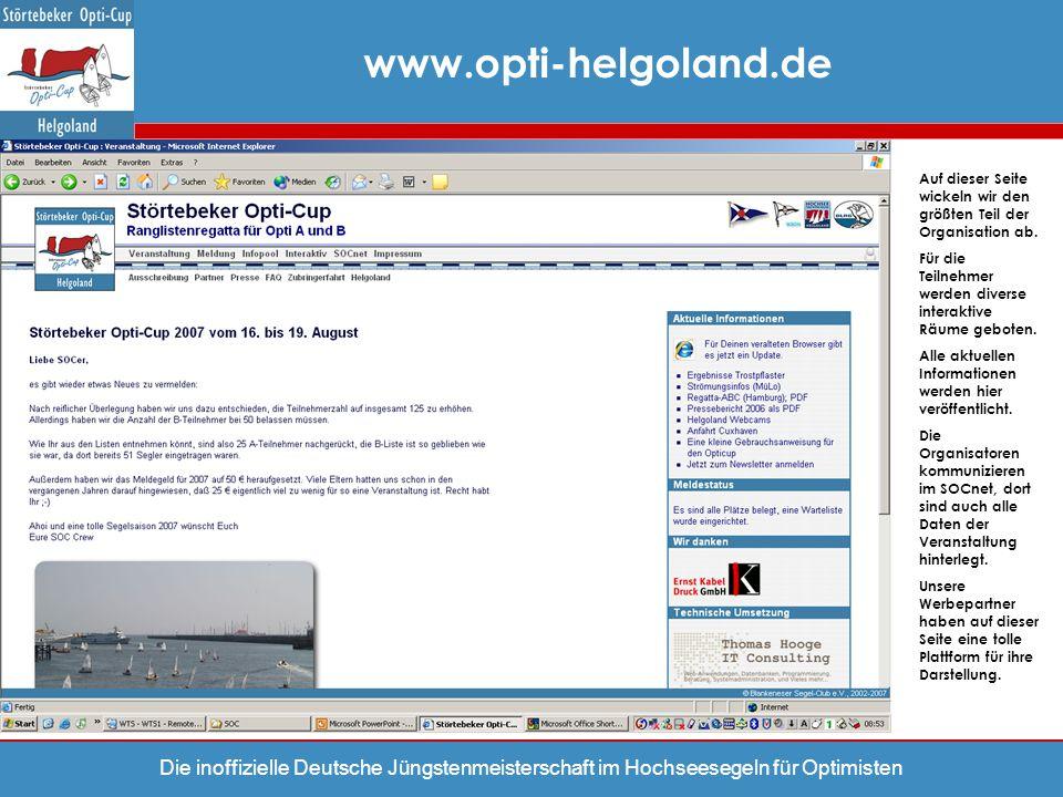 www.opti-helgoland.de Auf dieser Seite wickeln wir den größten Teil der Organisation ab.