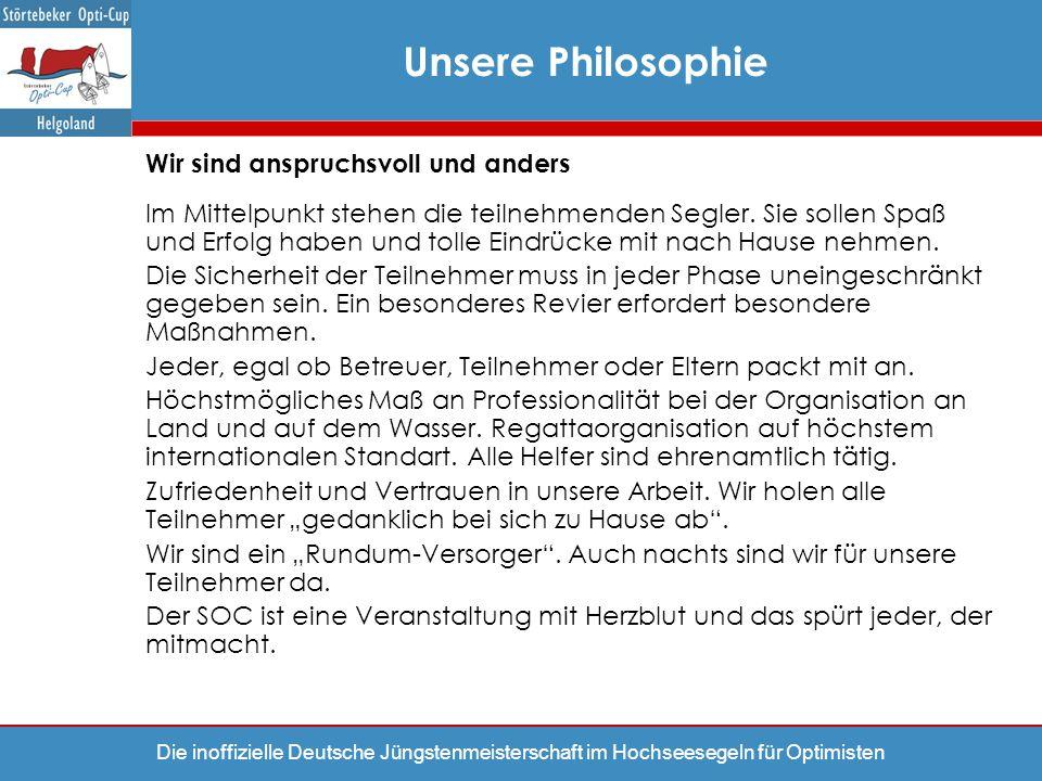 Unsere Philosophie Wir sind anspruchsvoll und anders