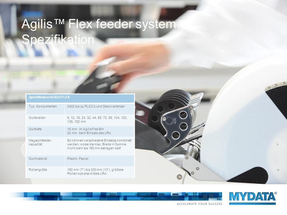 Agilis™ Flex feeder system Spezifikation