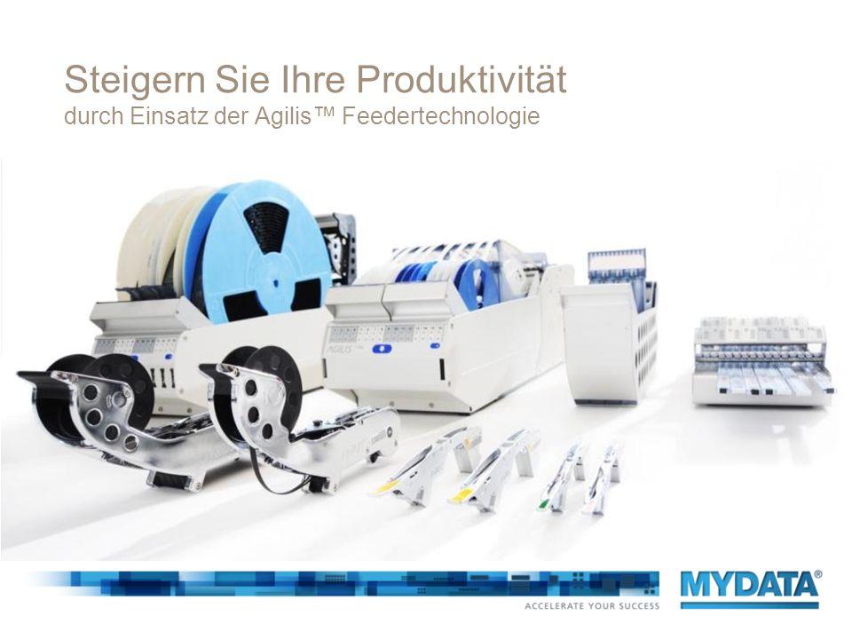 Steigern Sie Ihre Produktivität durch Einsatz der Agilis™ Feedertechnologie