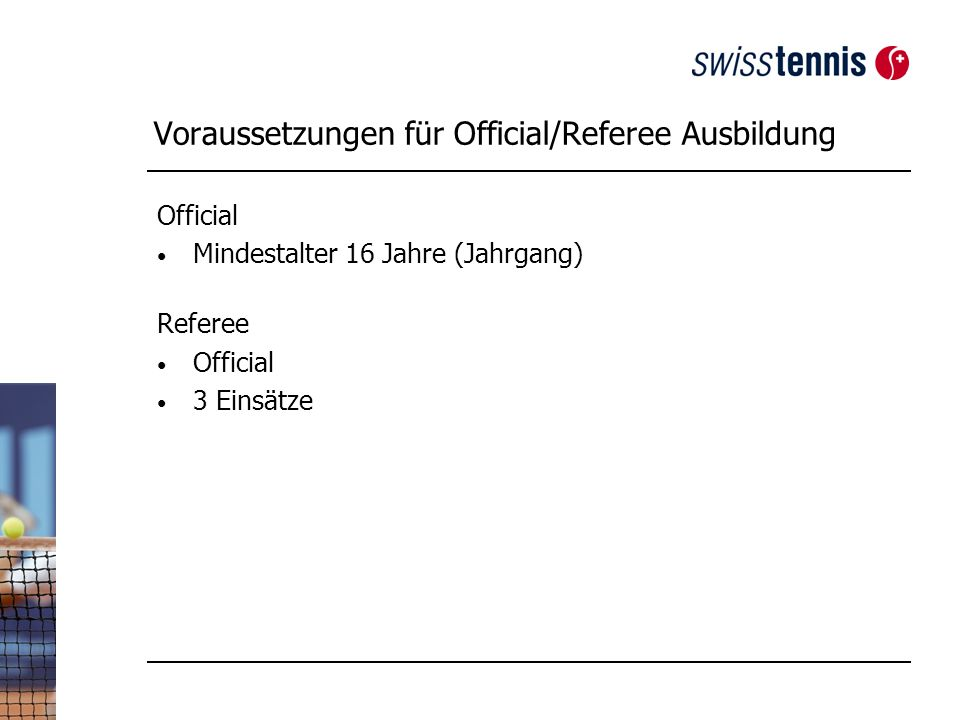 Voraussetzungen für Official/Referee Ausbildung