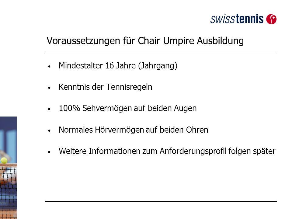 Voraussetzungen für Chair Umpire Ausbildung