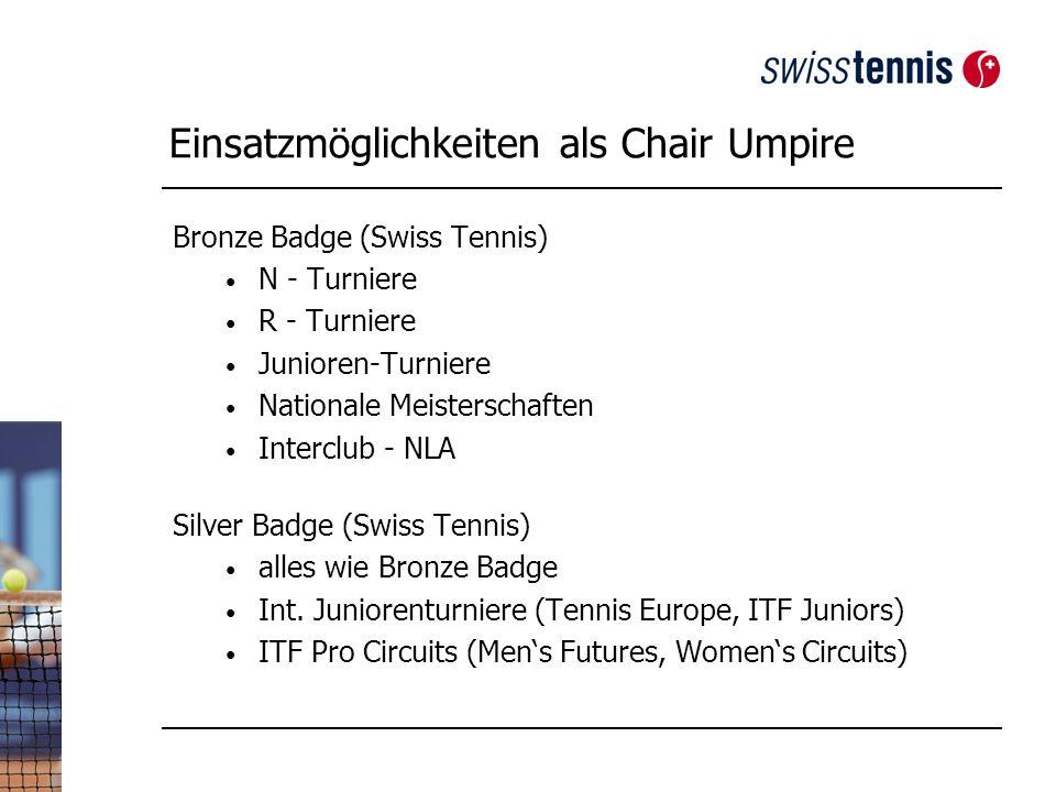 Einsatzmöglichkeiten als Chair Umpire