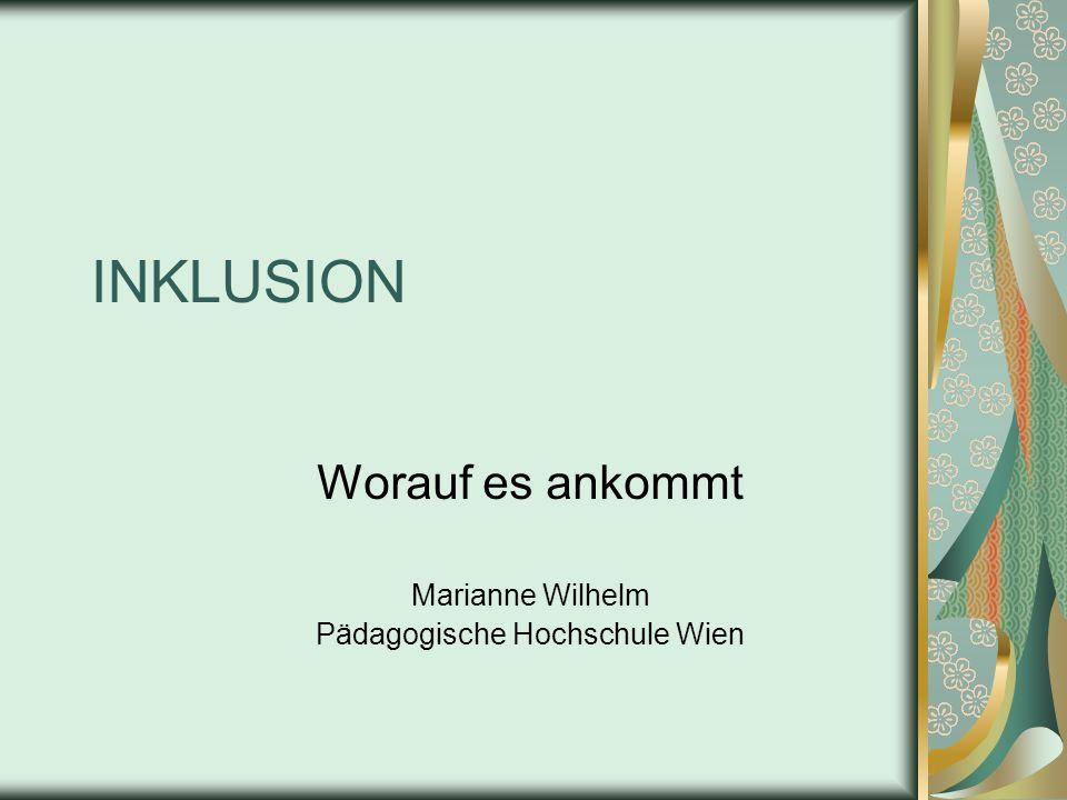 Worauf es ankommt Marianne Wilhelm Pädagogische Hochschule Wien