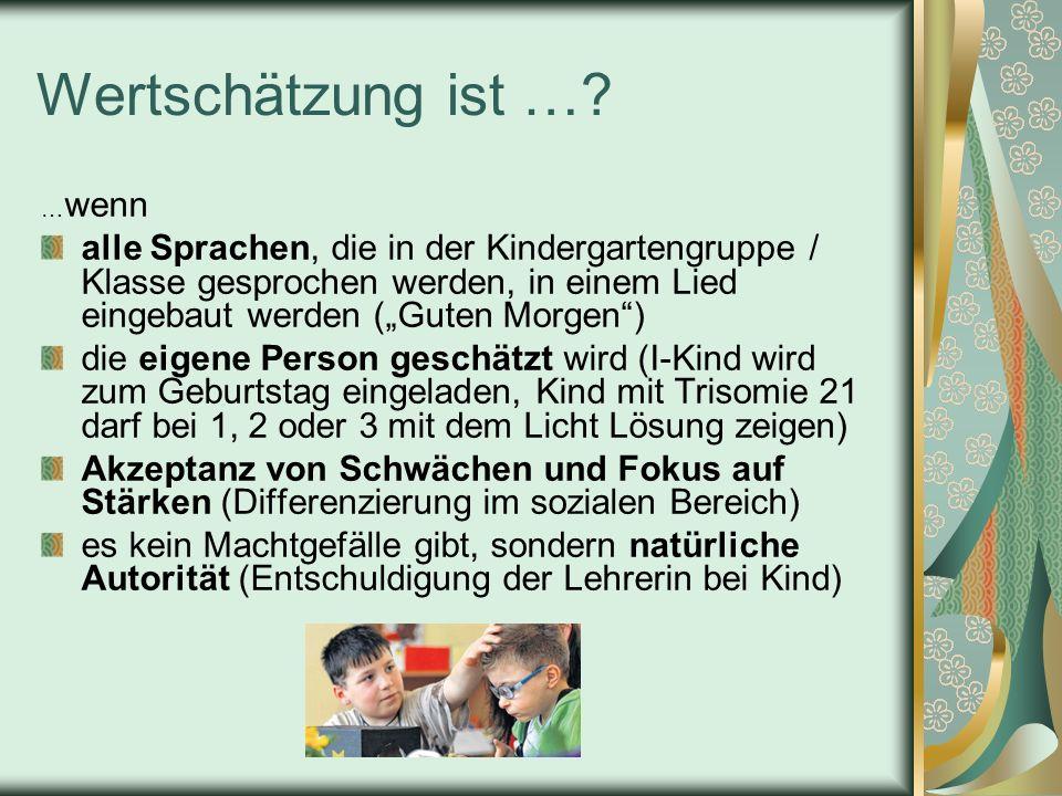 """Wertschätzung ist … …wenn. alle Sprachen, die in der Kindergartengruppe / Klasse gesprochen werden, in einem Lied eingebaut werden (""""Guten Morgen )"""