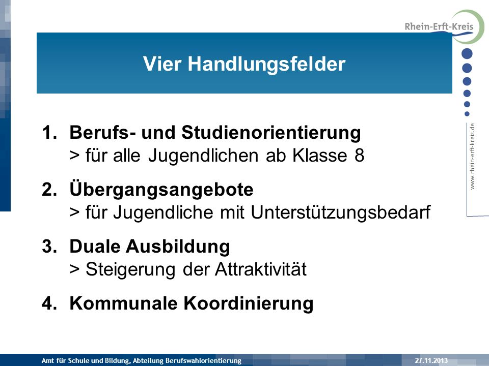 Vier Handlungsfelder Berufs- und Studienorientierung > für alle Jugendlichen ab Klasse 8.