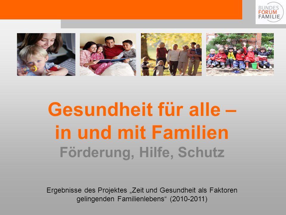 Gesundheit für alle – in und mit Familien Förderung, Hilfe, Schutz