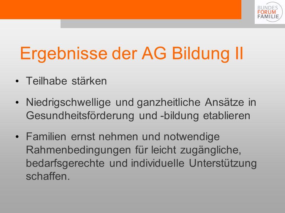 Ergebnisse der AG Bildung II