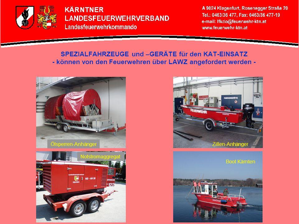 SPEZIALFAHRZEUGE und –GERÄTE für den KAT-EINSATZ - können von den Feuerwehren über LAWZ angefordert werden -