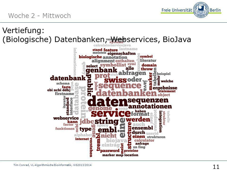 Vertiefung: (Biologische) Datenbanken, Webservices, BioJava