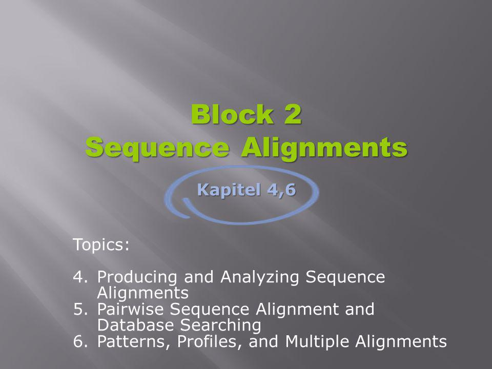 Block 2 Sequence Alignments