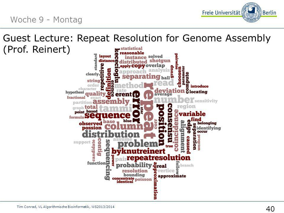 Guest Lecture: Repeat Resolution for Genome Assembly (Prof. Reinert)