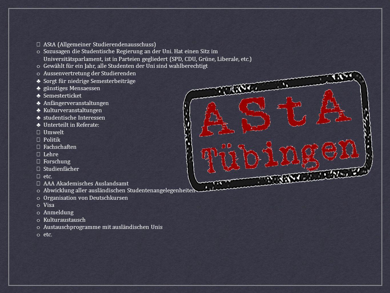 • AStA (Allgemeiner Studierendenausschuss)