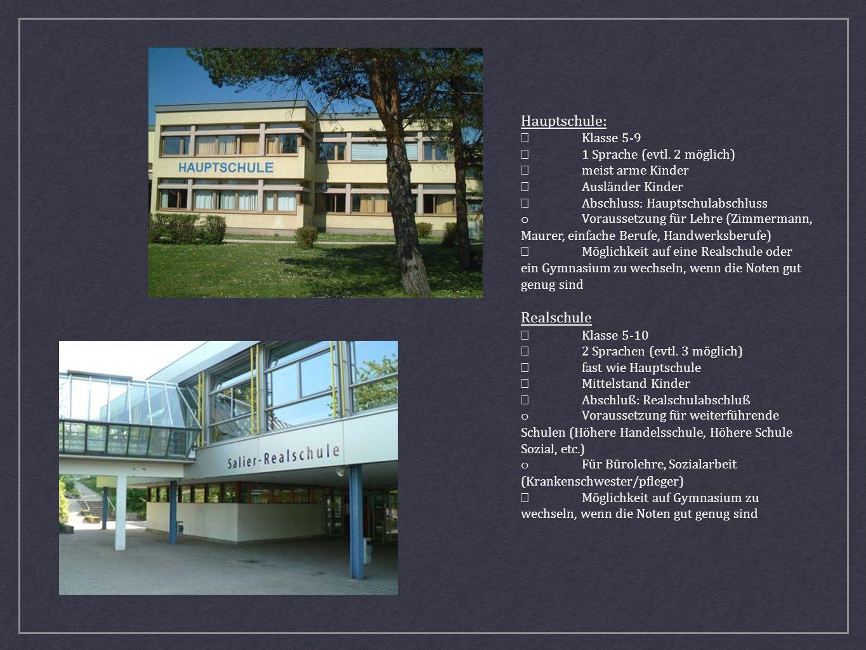 Hauptschule: Realschule • Klasse 5-9 • 1 Sprache (evtl. 2 möglich)