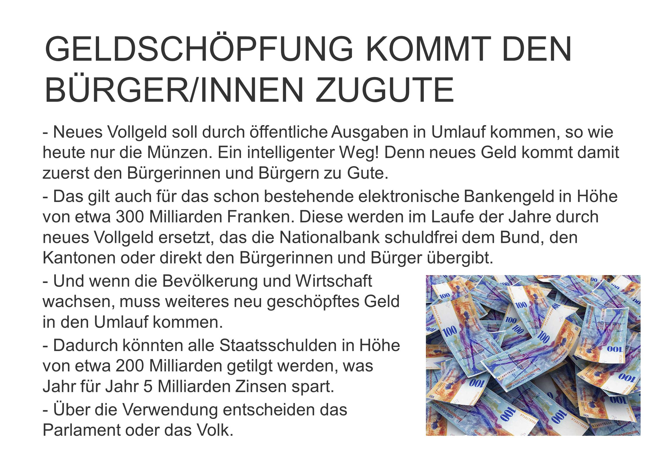GELDSCHÖPFUNG KOMMT DEN BÜRGER/INNEN ZUGUTE