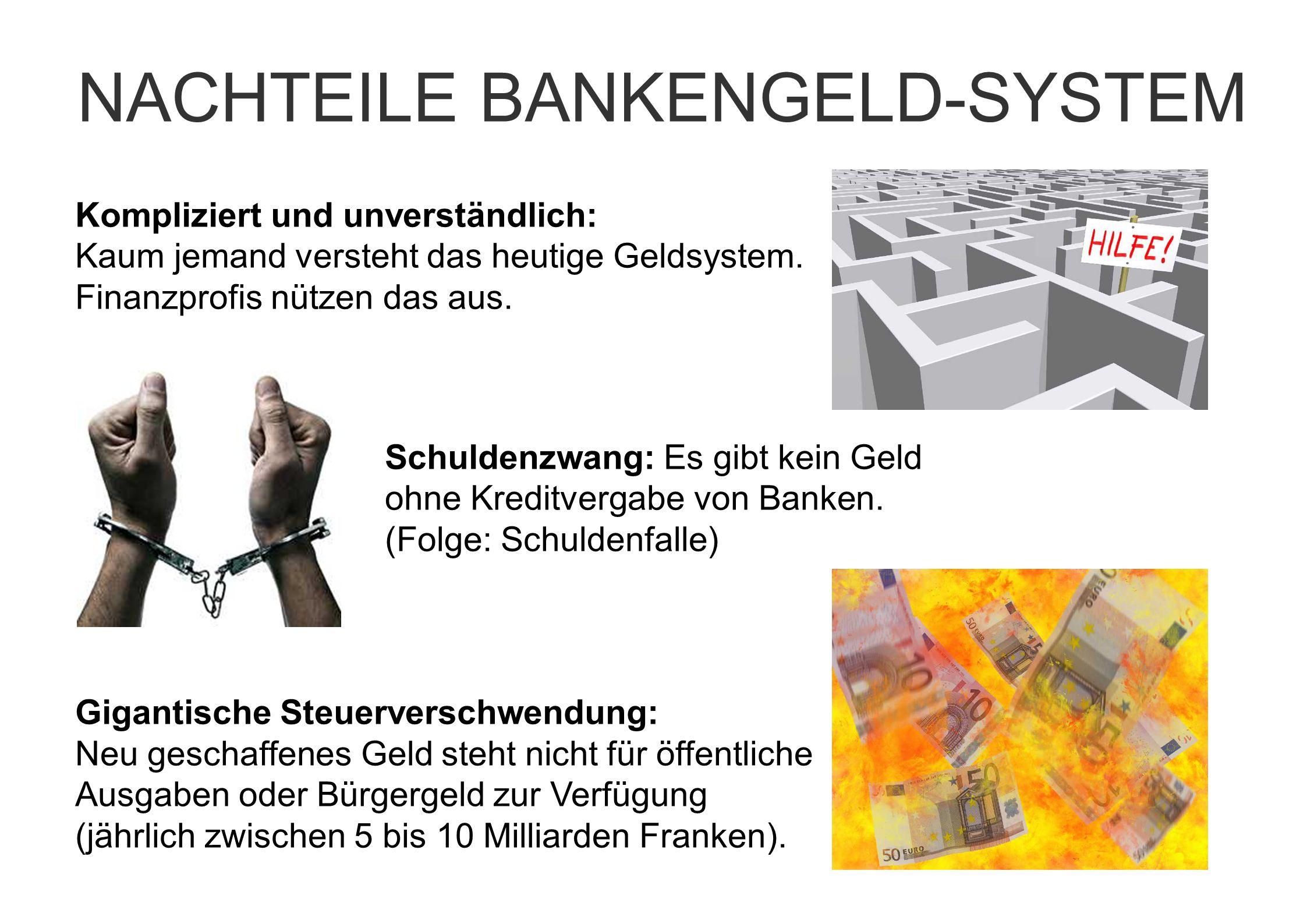 NACHTEILE BANKENGELD-SYSTEM