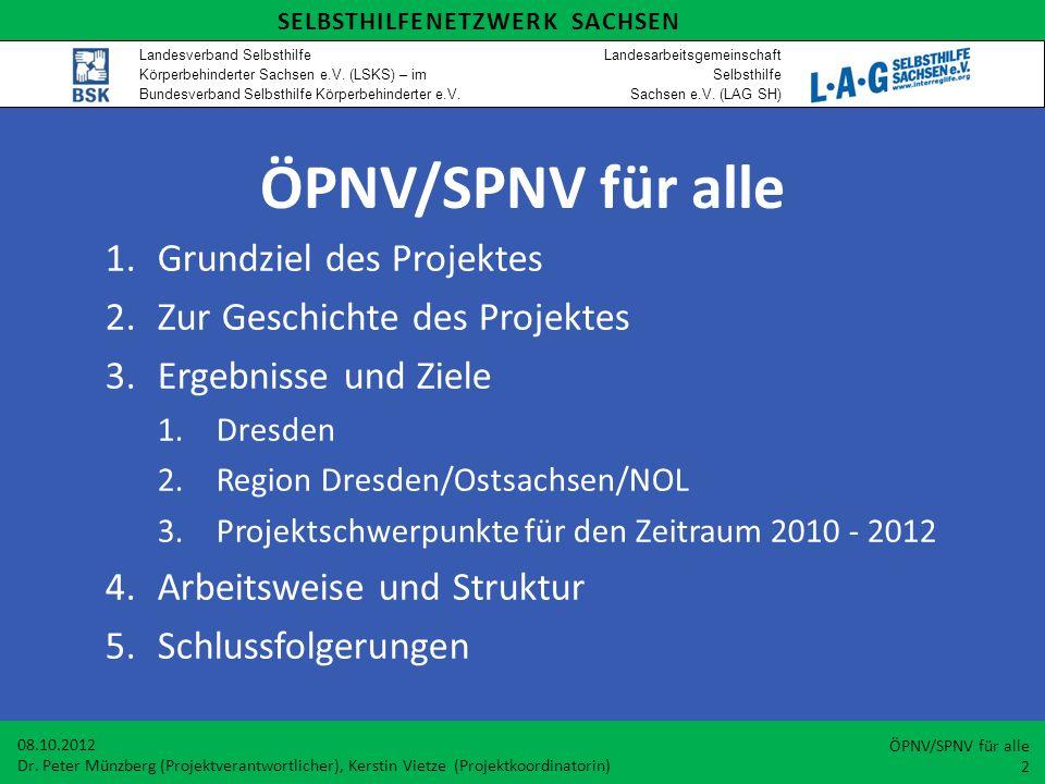 ÖPNV/SPNV für alle Grundziel des Projektes