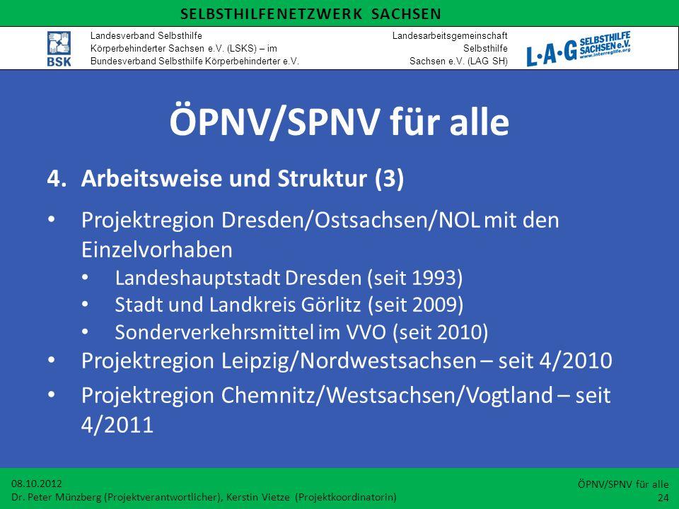 ÖPNV/SPNV für alle 4. Arbeitsweise und Struktur (3)