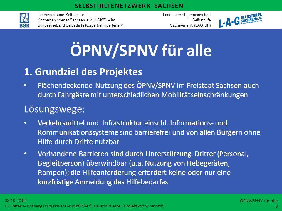 ÖPNV/SPNV für alle 1. Grundziel des Projektes Lösungswege: