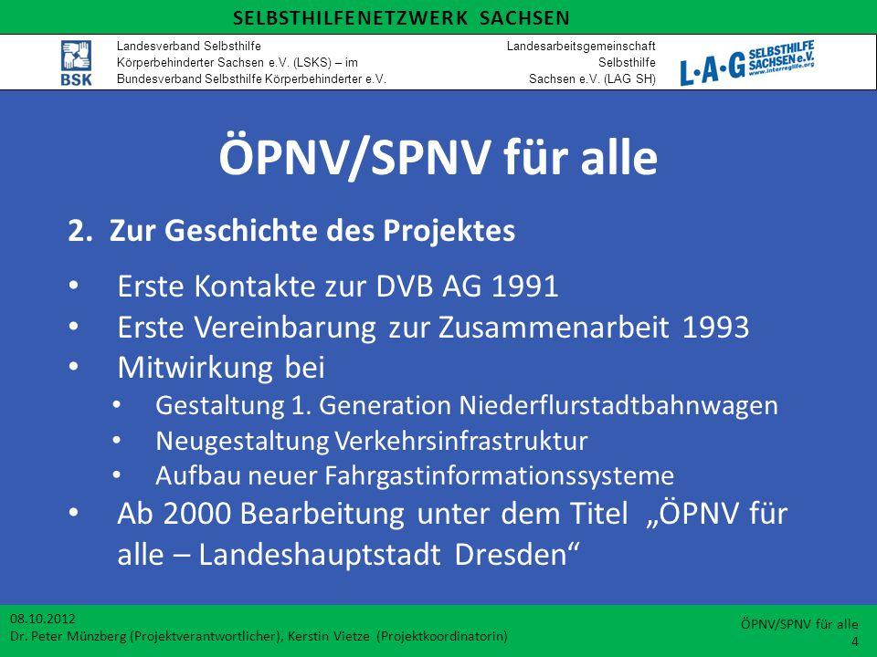ÖPNV/SPNV für alle 2. Zur Geschichte des Projektes
