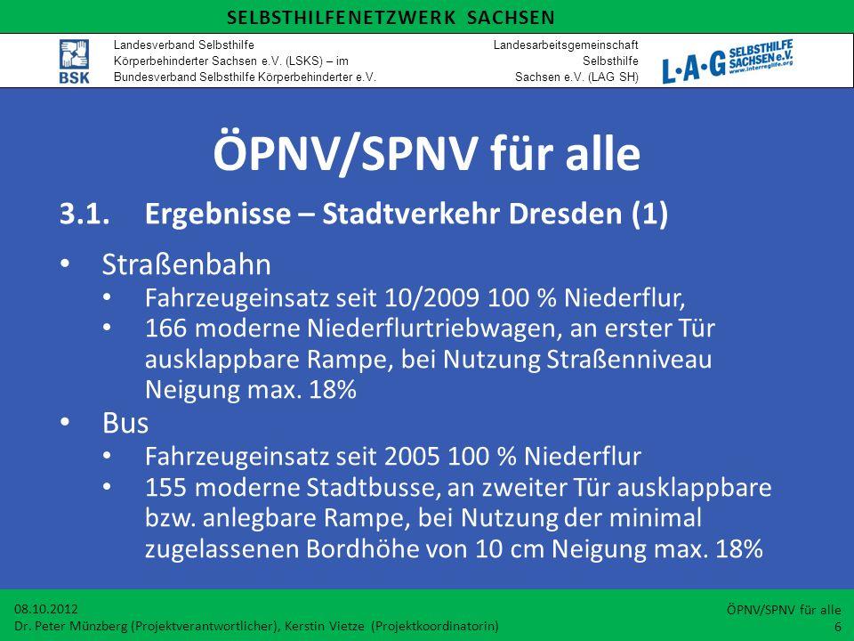 ÖPNV/SPNV für alle 3.1. Ergebnisse – Stadtverkehr Dresden (1)