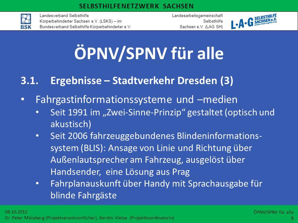 ÖPNV/SPNV für alle 3.1. Ergebnisse – Stadtverkehr Dresden (3)