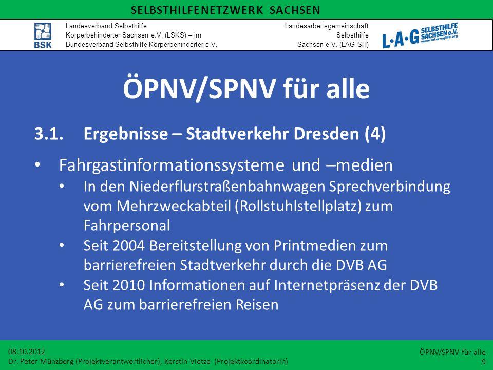 ÖPNV/SPNV für alle 3.1. Ergebnisse – Stadtverkehr Dresden (4)