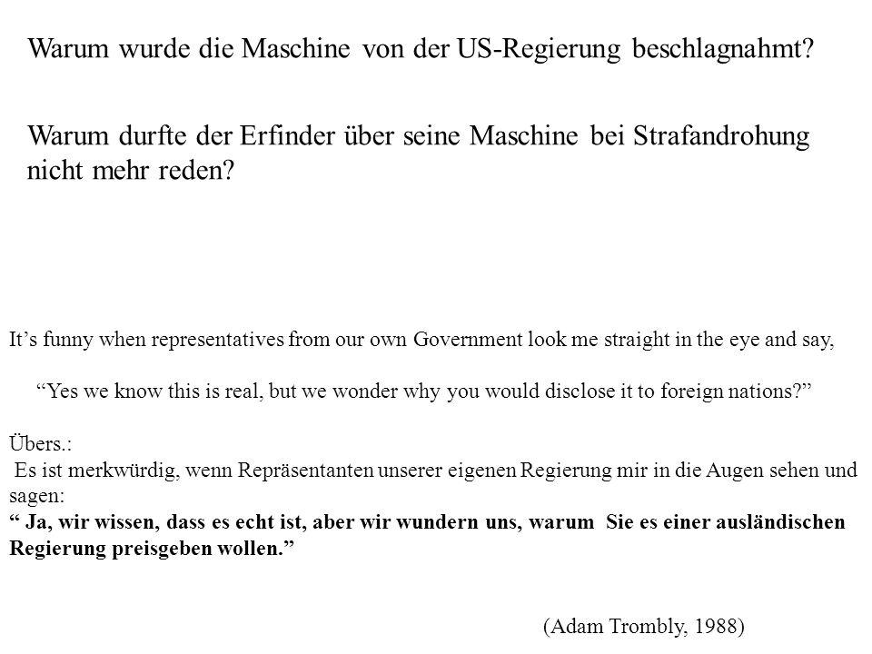 Warum wurde die Maschine von der US-Regierung beschlagnahmt