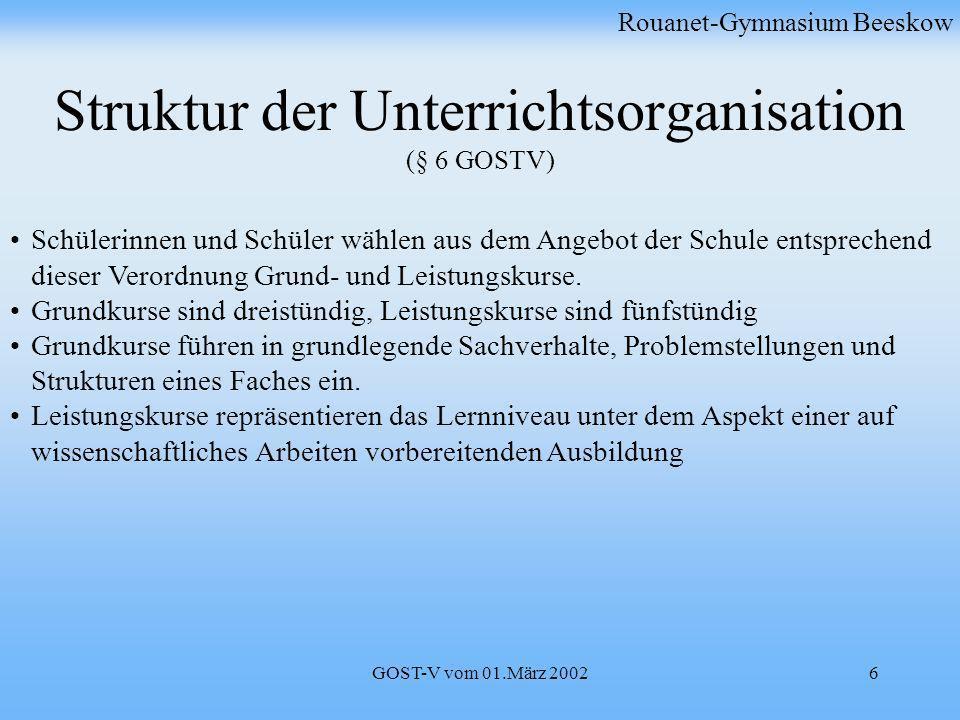 Struktur der Unterrichtsorganisation (§ 6 GOSTV)