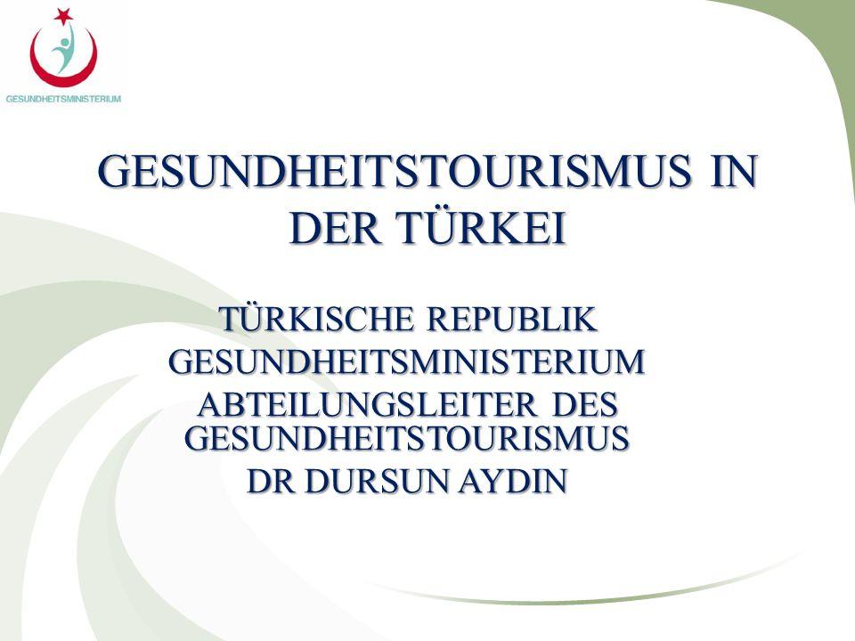 GESUNDHEITSTOURISMUS IN DER TÜRKEI