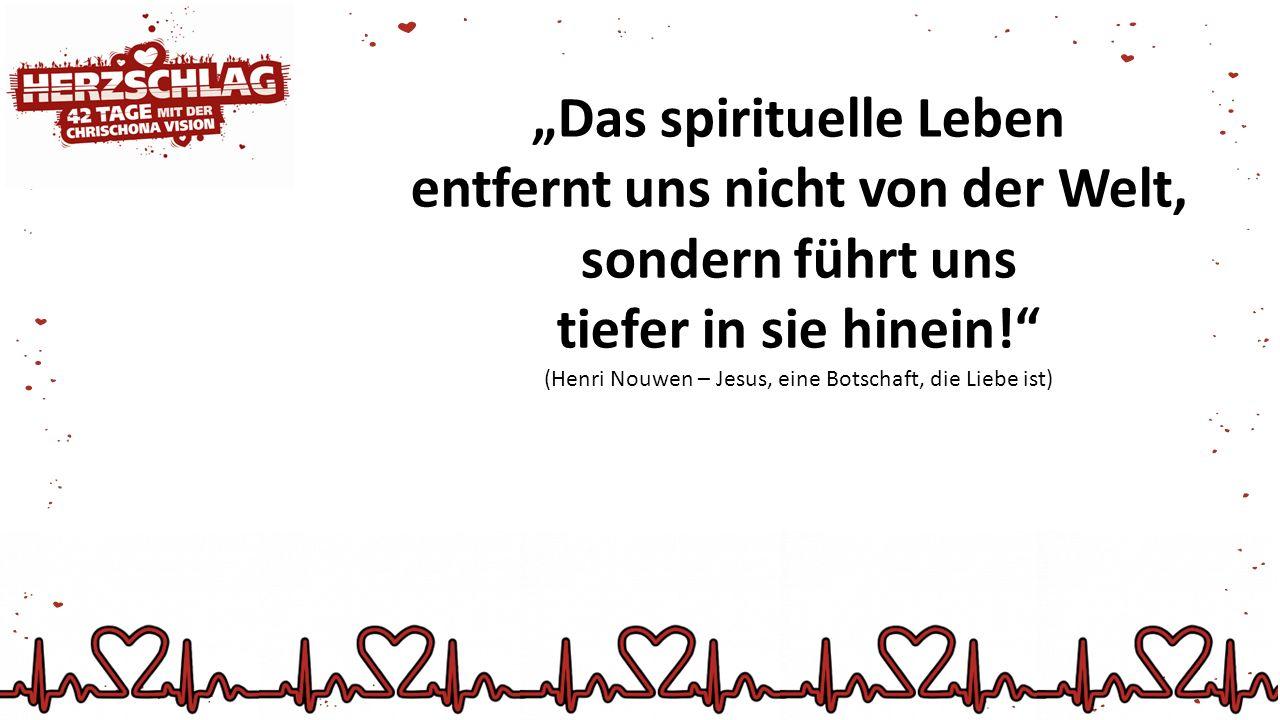 """""""Das spirituelle Leben"""