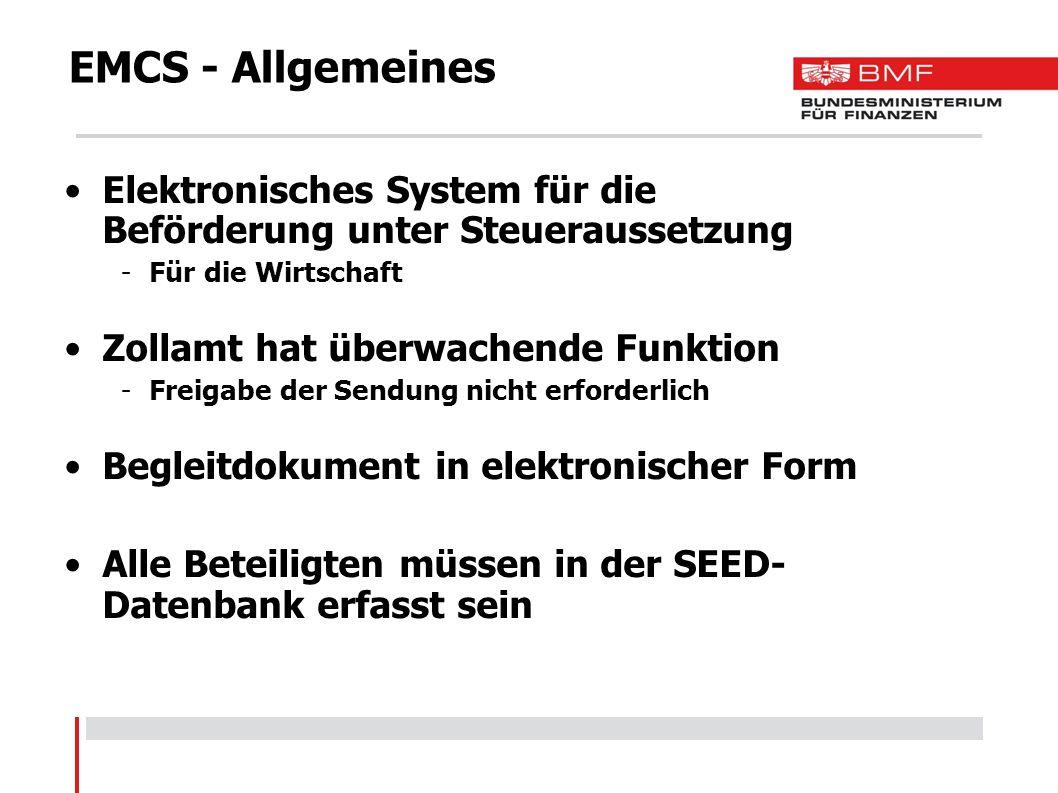 EMCS - Allgemeines Elektronisches System für die Beförderung unter Steueraussetzung. Für die Wirtschaft.