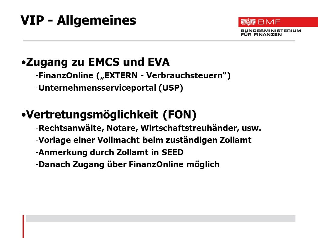 VIP - Allgemeines Zugang zu EMCS und EVA Vertretungsmöglichkeit (FON)