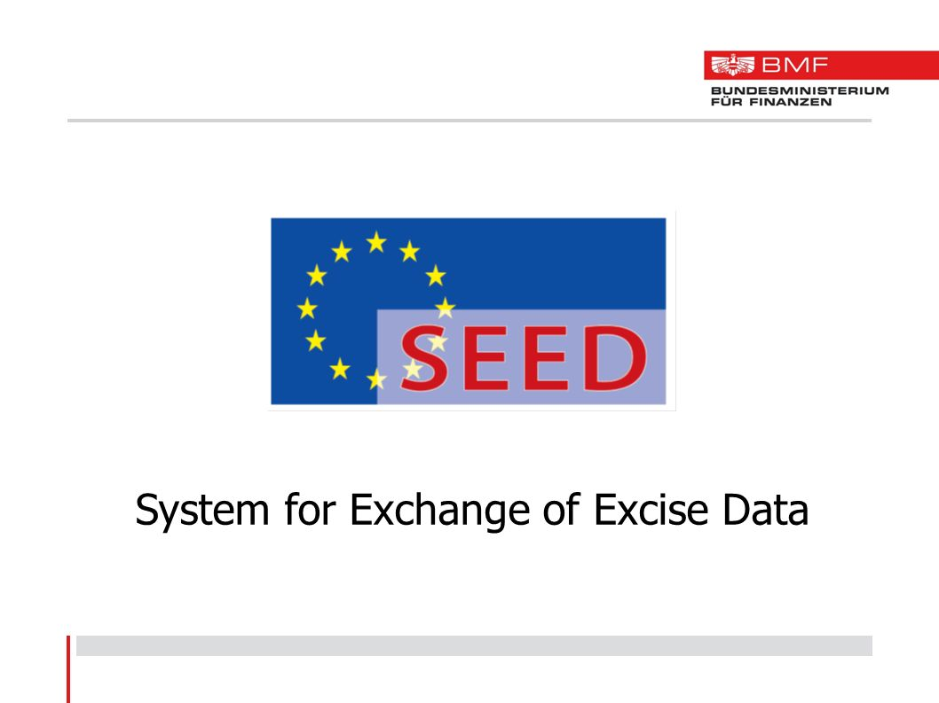 System for Exchange of Excise Data