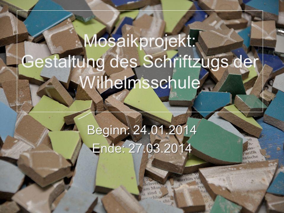 Mosaikprojekt: Gestaltung des Schriftzugs der Wilhelmsschule