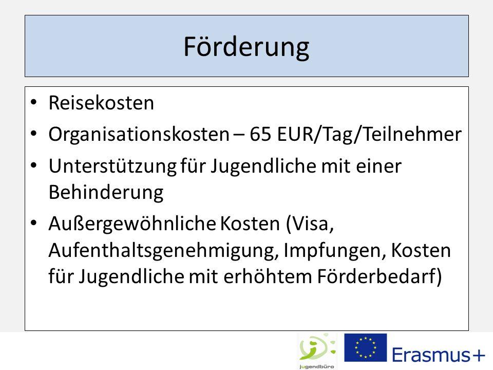Förderung Reisekosten Organisationskosten – 65 EUR/Tag/Teilnehmer