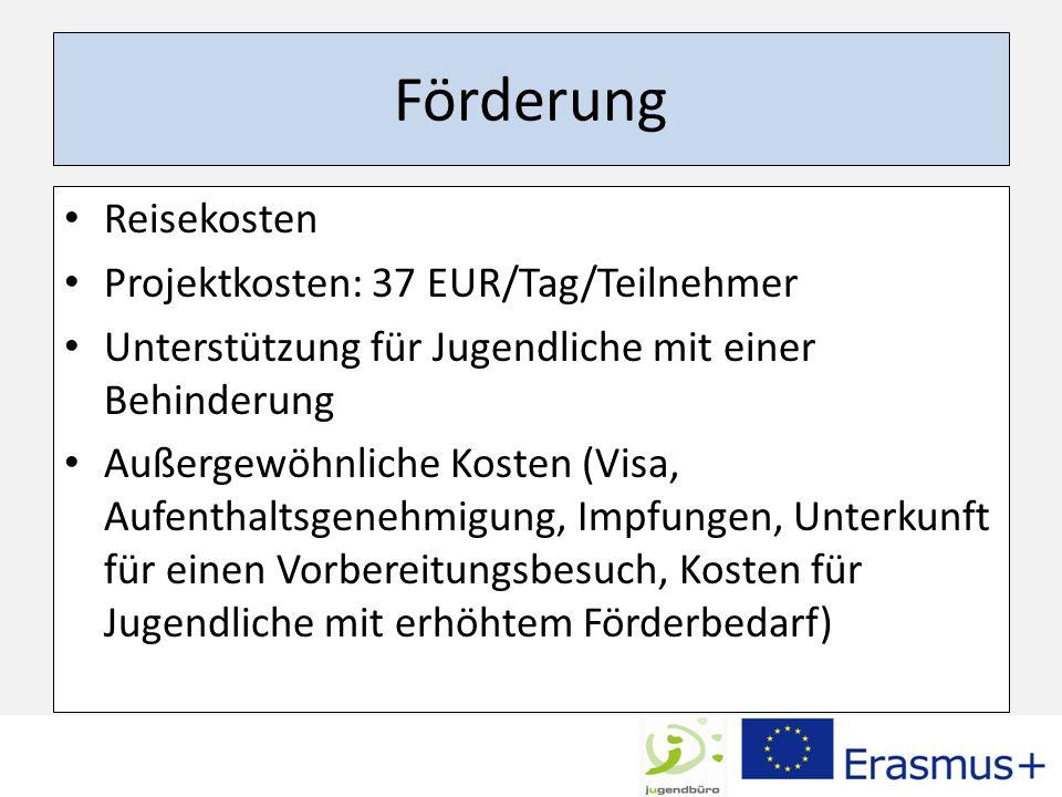 Förderung Reisekosten Projektkosten: 37 EUR/Tag/Teilnehmer