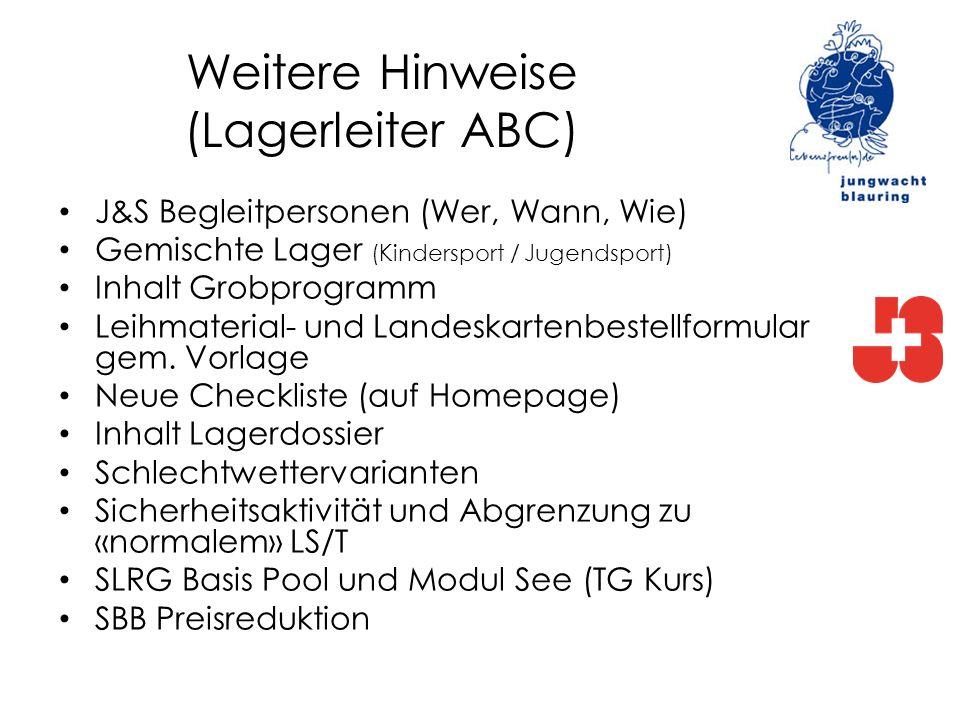 Weitere Hinweise (Lagerleiter ABC)