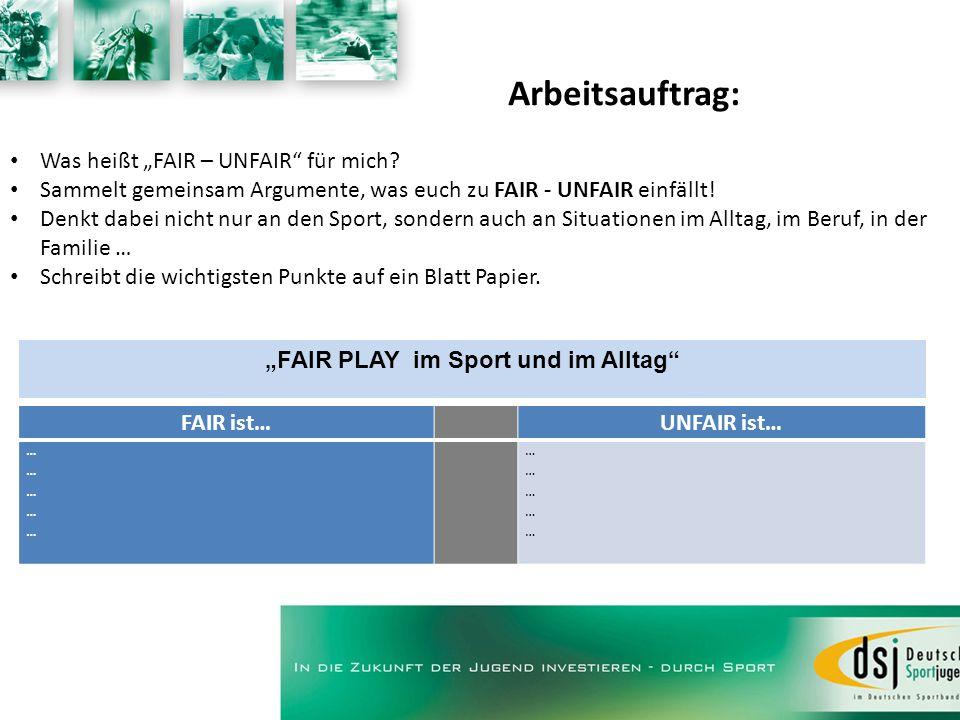 """""""FAIR PLAY im Sport und im Alltag"""