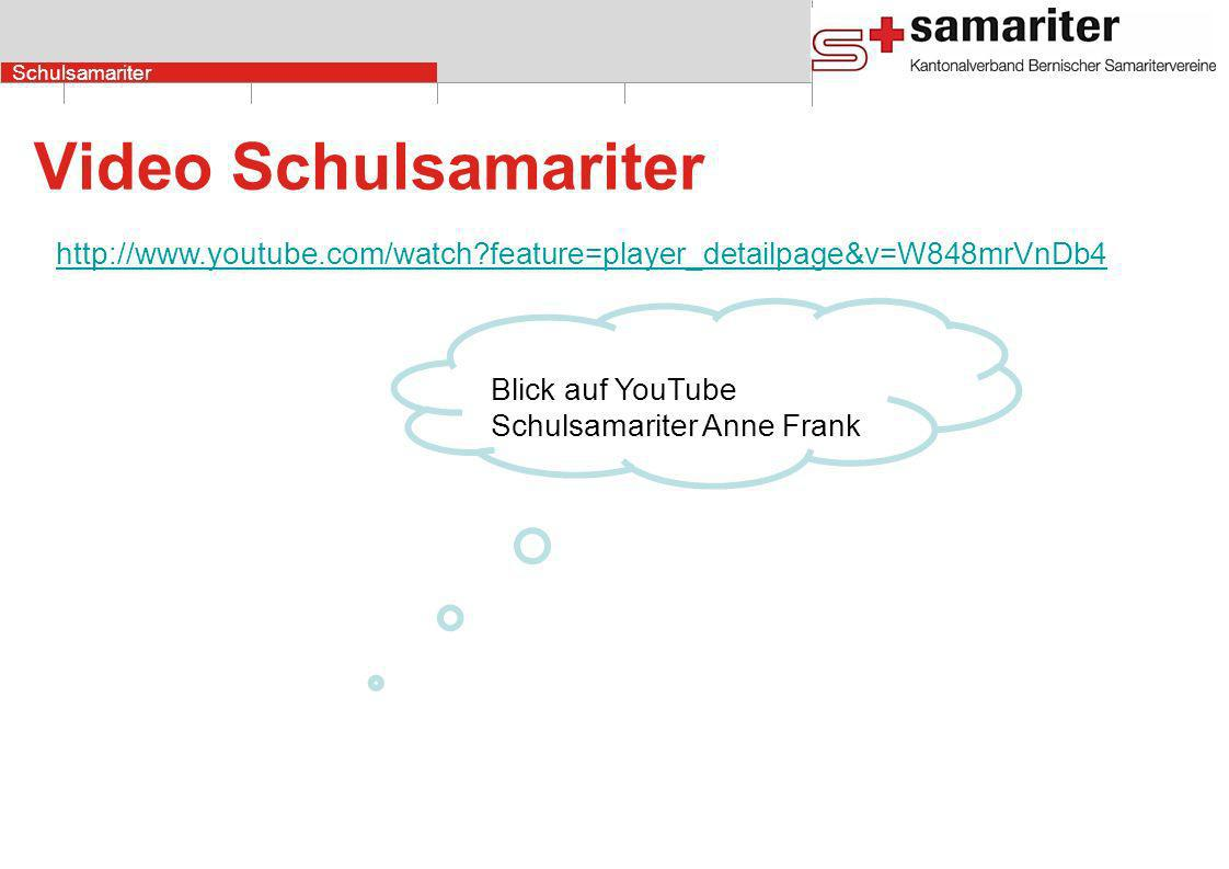 Video Schulsamariter http://www.youtube.com/watch feature=player_detailpage&v=W848mrVnDb4.