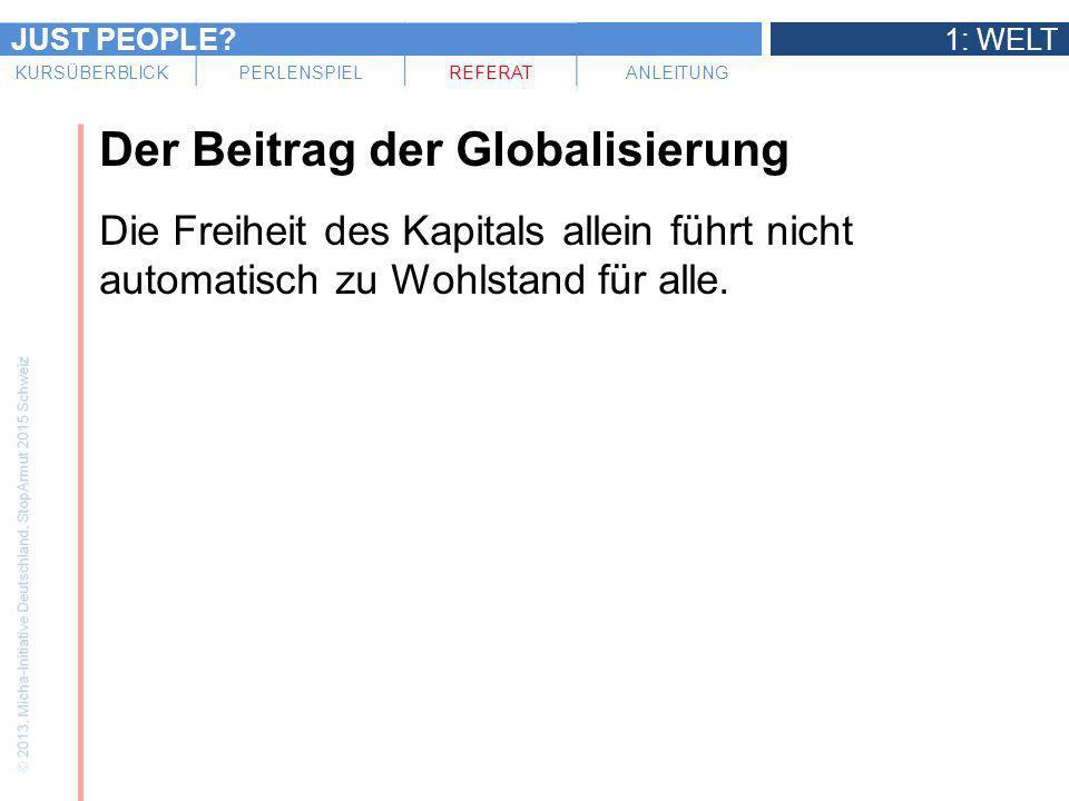 Der Beitrag der Globalisierung